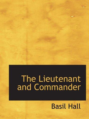El teniente y el comandante: siendo Autobigraphical los bocetos de su propia carrera