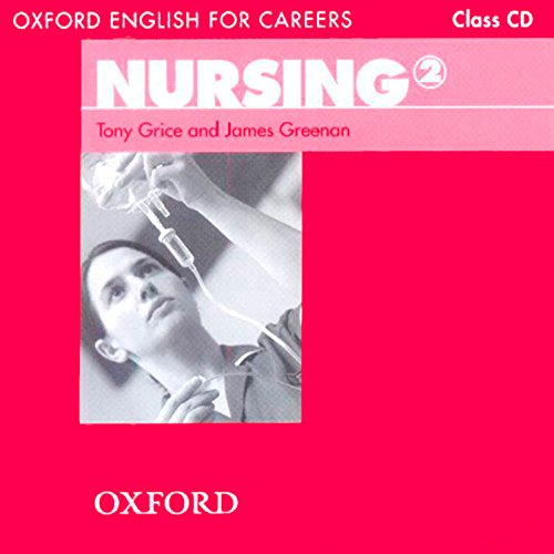 Oxford English for Careers Nursing 2: Class CD