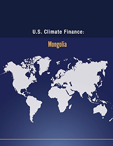 U.S. Climate Finance: Mongolia (Climate Change)