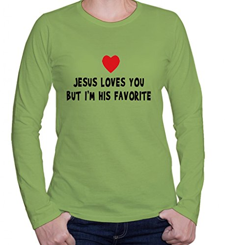 JESUS LOVES YOU BUT I M HIS FAVORITE Christian Women's Long Sleeve Shirt, Shirt Top