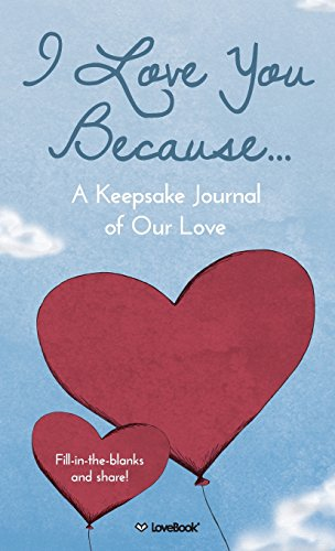 I Love You Because...: A Keepsake Journal of Our Love