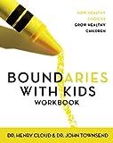 Boundaries with Kids Workbook (0310223490) by Cloud, Henry