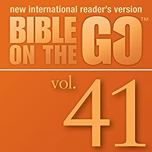 Bible on the Go, Vol. 41: The Last Supper; Judas Hands Jesus Over; Peter's Denial; Jesus and Pilate Audiobook