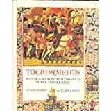 Tournaments: Jousts, Chivalry and Pageants in the Middle Ages (1555844006) by Barber, Richard W.