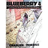 Blueberry Four: The Ghost Tribe (0871355809) by Moebius