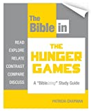 img - for The Bible in The Hunger Games (Bibleizing Study Guide Series Book 1) book / textbook / text book
