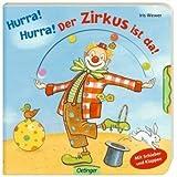"""Hurra! Hurra! Der Zirkus ist da!von """"Iris Wewer"""""""