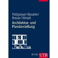 Architektur- und Plandarstellung (Uni-Taschenbücher L)