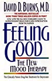 img - for Feeling Good:: The New Mood Therapy [FEELING GOOD REV AND UPDATED/E] book / textbook / text book