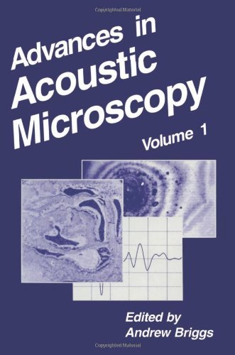 Advances In Acoustic Microscopy [Paperback] [2012] (Author) Andrew Briggs