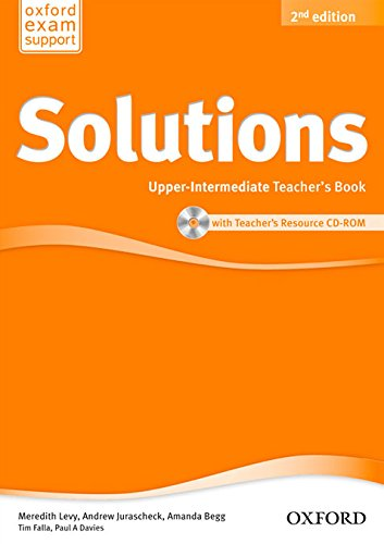 Solutions Upper-Intermediate: Teacher's Book & CD-ROM Pack 2nd Edition (Solutions Second Edition)