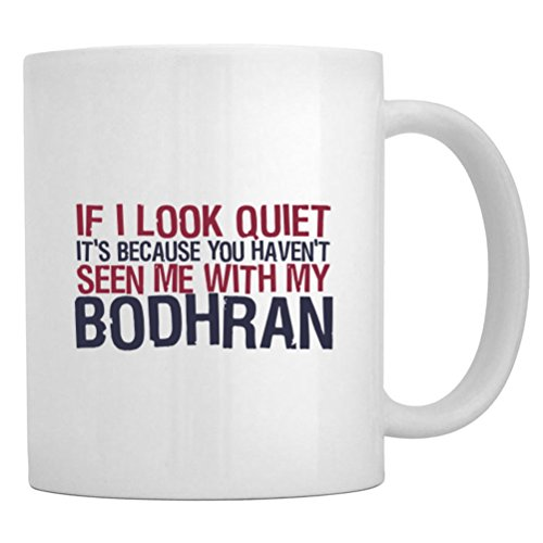Teeburon If I Look Quiet It'S Because You Haven'T Seen Me With My Bodhran Mug