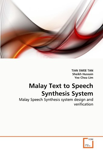 Malay Text to Speech Synthesis System: Malay Speech Synthesis system design and verification