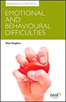 Parenting a Child with Emotional and Behavioural Difficulties (Parenting Matters)