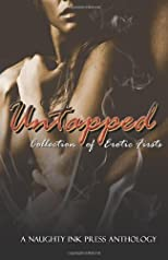 Untapped: A Collection of Erotic Firsts