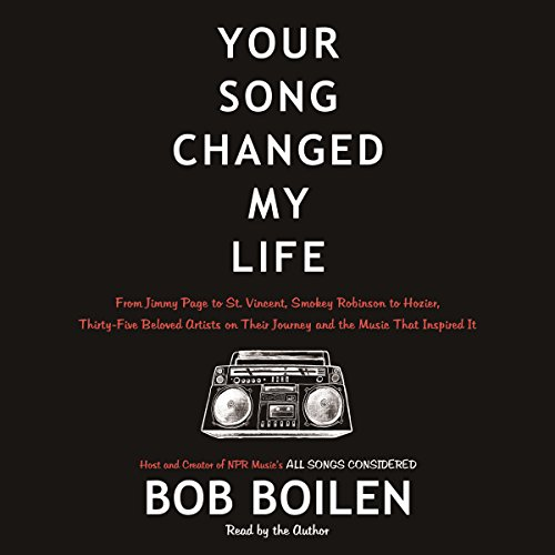 Download Your Song Changed My Life: From Jimmy Page to St. Vincent, Smokey Robinson to Hozier, Thirty-Five Beloved Artists on Their Journey and the Music That Inspired It