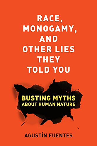 Race, Monogamy, And Other Lies They Told You: Busting Myths About Human Nature front-977773