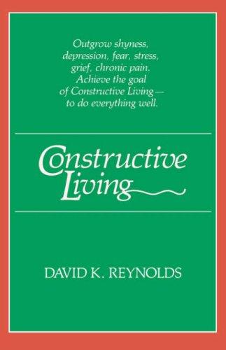 Constructive Living (Kolowalu Books) (Kolowalu Books (Paperback))