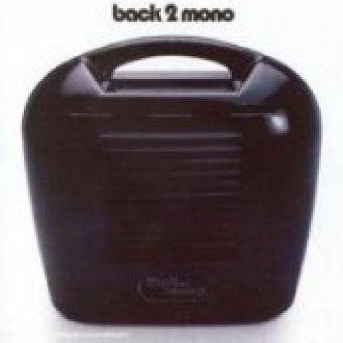 Back 2 Mono