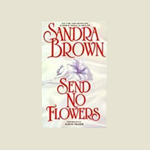 Send No Flowers Audiobook