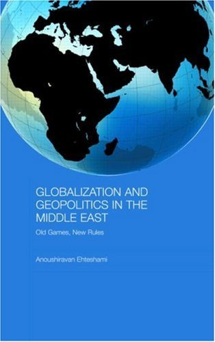 Globalization and Geopolitics in the Middle East: