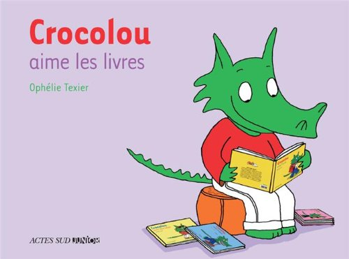 CROCOLOU : Crocolou aime les livres