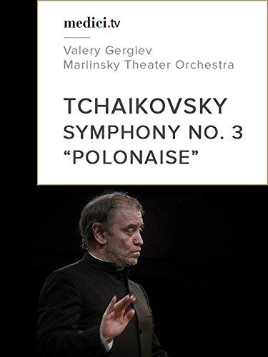 Tchaikovsky, Symphony No. 3 'Polonaise'