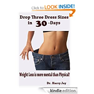 Drop Three Dress Sizes in 30-Days - Weightloss is more mental than physical! (Curvy Heroine - Real Weightloss without Dieting)