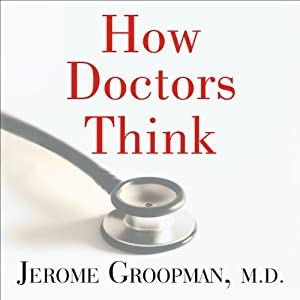 How Doctors Think Audiobook