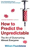 How to Predict the Unpredictable: The Art of Outsmarting Almost Everyone