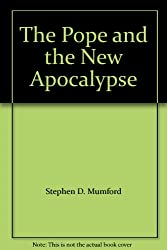 The Pope and the New Apocalypse