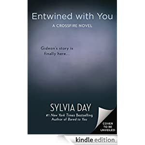 Entwined with You (A CROSSFIRE NOVEL)