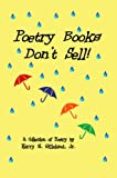 Poetry Books Don&#39;t Sell!