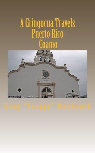 A Gringocua Travels Puerto Rico Coamo