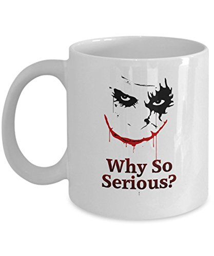 Why So Serious? - Batman Fans Joker Coffee Mug