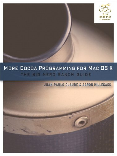 More Cocoa Programming for Mac OS X: The Big Nerd Ranch Guide
