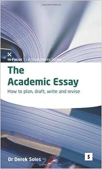 The essentials of academic writing derek soles
