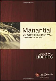Manantial (Edición para líderes): Una fuente de sabiduría para