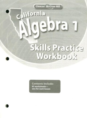 California Algebra 1, Skills Practice Workbook