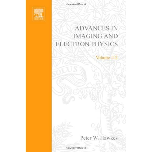 Advances-in-Imaging-and-Electron-Physics-Volume-112-Advances-in-Imaging-and-E