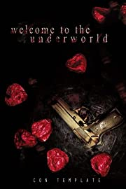 Welcome to the Underworld (A Welcome to the Underworld Novel, Book 1)