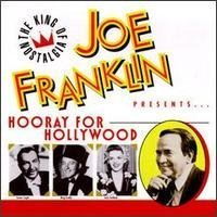 "Joe Franklin Presents ""Hooray for Hollywood"""