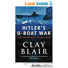 The Hunters 1939-1942 (Volume 1): Hitler's U-Boat War