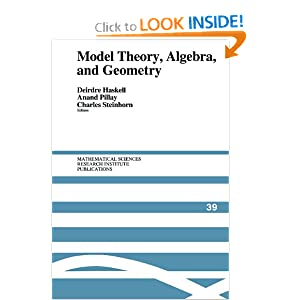 Model Theory, Algebra, and Geometry Anand Pillay, Charles Steinhorn, Deirdre Haskell