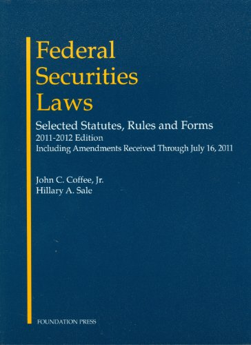 Federal Securities Laws: Selected Statutes, Rules and...