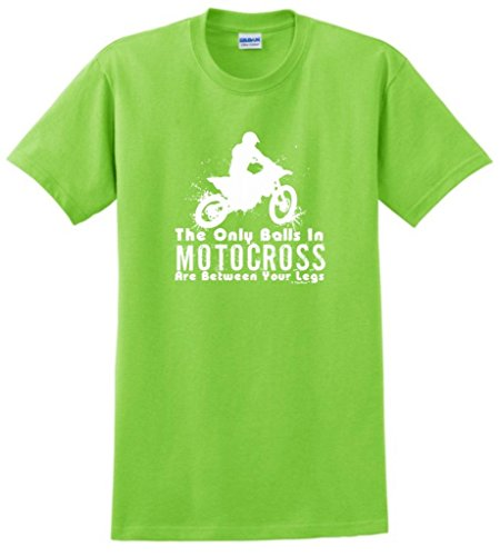 Only Balls in Motocross are Between Your Legs T-Shirt Large Lime