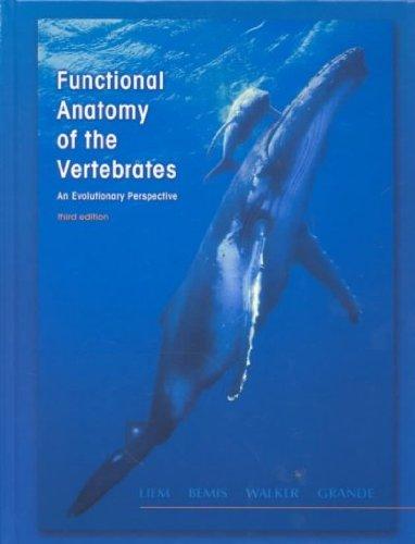 Functional Anatomy of Vertebrates: An Evolutionary...