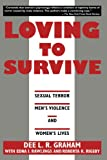 img - for Loving to Survive: Sexual Terror, Men's Violence, and Women's Lives (Feminist Crosscurrents) book / textbook / text book