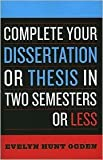 img - for Complete Your Dissertation or Thesis in Two Semesters or Less 3th (third) edition Text Only book / textbook / text book