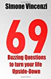 Mr Simone Vincenzi 69 Buzzing Question to turn your life Upside-Down
